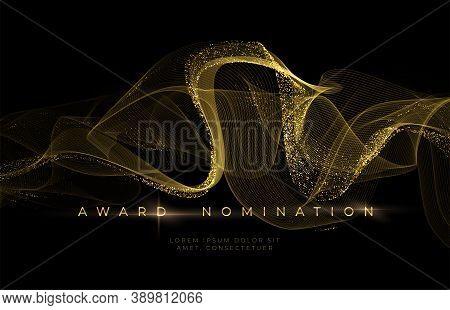Awards Ceremony Luxurious Black Background With Golden Glitter Waves. Award Nomination Background. V