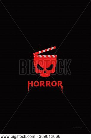 Template For Festival Horror Movie. Bloody Skull With Clapper. Cinema Vintage Poster. Horror Movie L