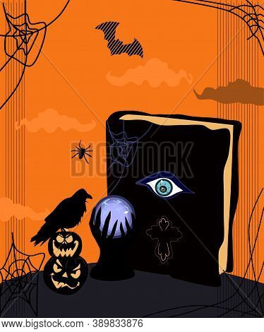 Halloween Scary Night Illustration. Magic Spell Book And Crystal Ball Or Fortune Teller.day Of The D