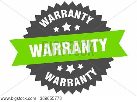 Warranty Sign. Warranty Green-black Circular Band Label