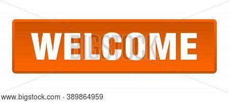 Welcome Button. Welcome Square Orange Push Button
