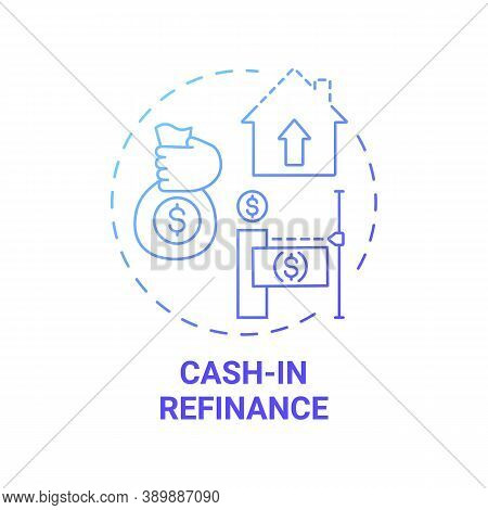 Cash-in Refinance Concept Icon. Mortgage Refinance Type Idea Thin Line Illustration. Monthly Payment