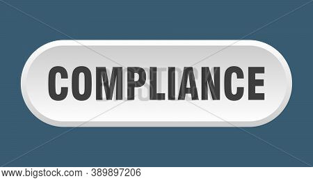Compliance Button. Compliance Rounded White Sign. Label