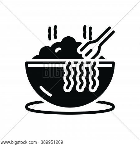 Black Solid Icon For Meal Hot Bowl Eat Consume Noddle Swallow Feast-on Imbibe Lunch Junket Food