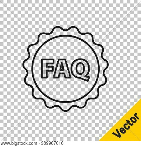 Black Line Label With Text Faq Information Icon Isolated On Transparent Background. Circle Button Wi