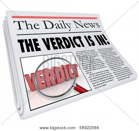 The Verdict is In Newspaper Headline Announcing Judgment Decision