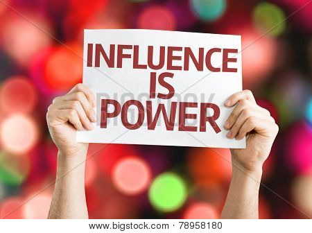 Influence is Power card with colorful background with defocused lights