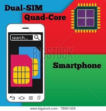 Dual SIM smartphone with quad-core processor - vector illustration poster