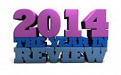 The words 2014 the year in review rendered in large 3D shinny letters poster