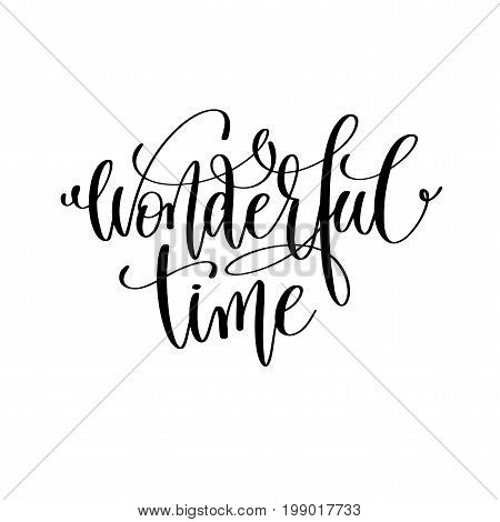 wonderful time hand lettering positive quote to christmas holiday design, typography celebration poster, calligraphy vector illustration