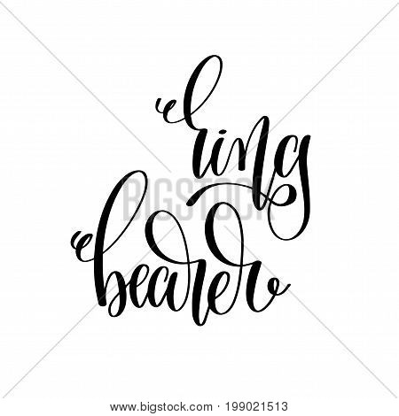 ring bearer hand lettering inscription to wedding party, calligraphy vector illustration