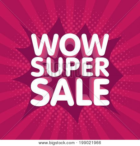 Wow Super Sale Vector Illustration Banner In Retro Background