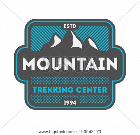 Mountain trekking center vintage isolated badge. Summer camp symbol, mountain explorer, touristic camping label, nature expedition, wildlife travel vector illustration.