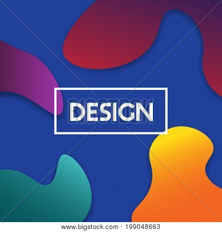 Vector Illustration With Trendy Color Fluid Shapes. Abstract Design Poster With Colorful Geometric E