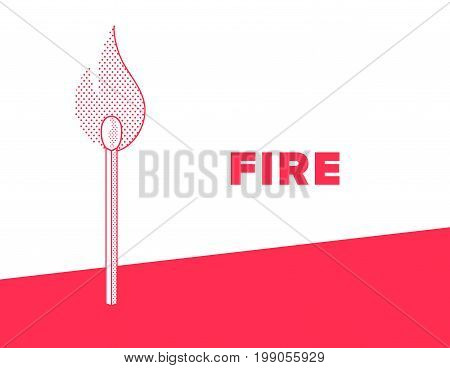 Flaming match banner. Stick with fire dotted style. Red and white color vector illustration