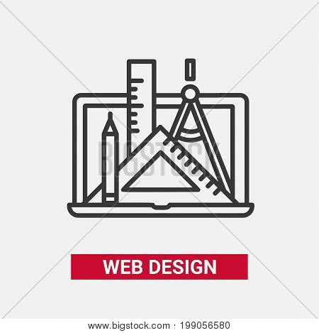 Web Design - modern vector single line design icon. A black and white image depicting a laptop computer, drawing tools - triangle and regular ruler, pencil, compasses. Present your project, work, job.