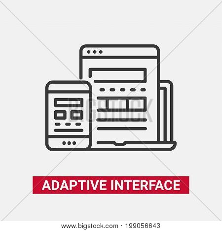 Adaptive Interface - modern vector single line design icon. Image of laptop computer, mobile device, phone, tablet, window document, text, app. Use it for your web site presentation.