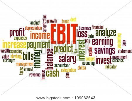 Ebit Earnings Before Interest And Taxes, Word Cloud Concept 5