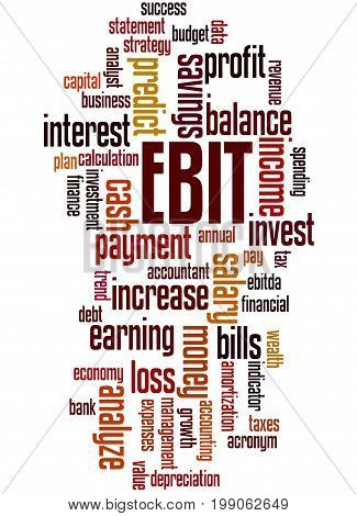 Ebit Earnings Before Interest And Taxes, Word Cloud Concept 6