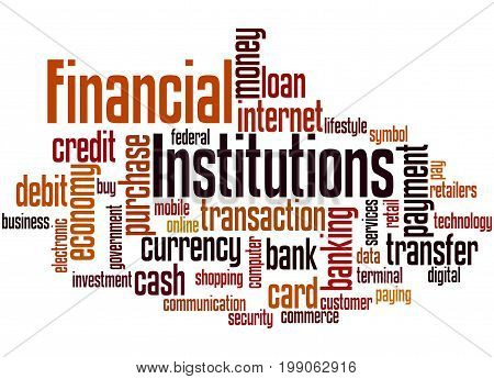 Financial Institutions, Word Cloud Concept