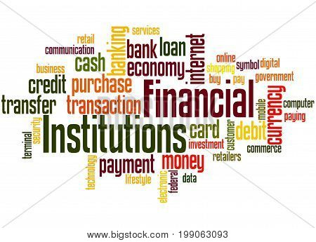Financial Institutions, Word Cloud Concept 6
