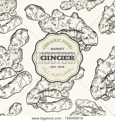 Vector hand drawn Ginger seamless pattern. Ginger root. Engraved style illustration. Detox food ingredient.