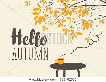 Vector landscape in retro style on the autumn theme with the inscription Hello autumn with a cup of hot drink on the table and autumn tree