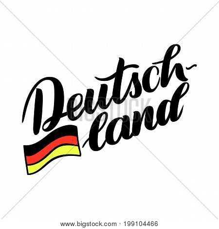 Deutschland hand drawn lettering with flag. Vector lettering illustration isolated on white. Template for Traditional German Oktoberfest bier festival.
