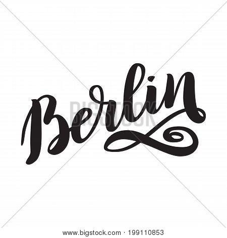 Berlin hand drawn lettering. Vector lettering illustration isolated on white. Template for Traditional German Oktoberfest bier festival.