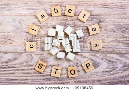 Diabetes stop block wooden letters with Refined sugar