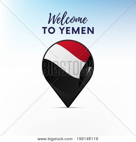 Flag of Yemen in shape of map pointer or marker. Welcome to Yemen. Vector illustration.