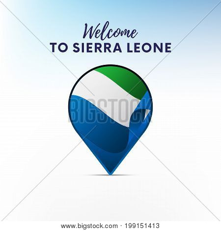 Flag of Sierra Leone in shape of map pointer or marker. Welcome to Sierra Leone. Vector illustration.