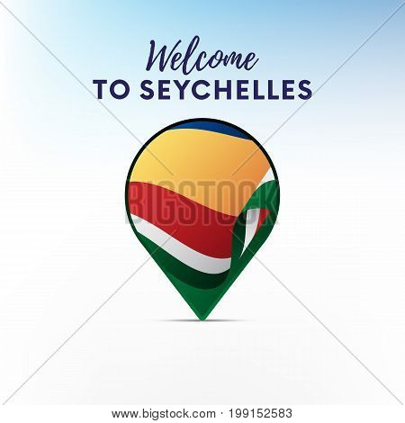 Flag of Seychelles in shape of map pointer or marker. Welcome to Seychelles. Vector illustration.