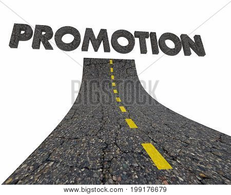 Promotion New Job Career Road Word 3d Illustration