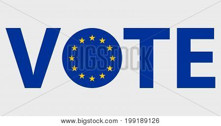 Voting Symbols vector design. template Elections icons. check marks. Patriotic voting poster. Presidential election in European union. Typographic banner with round flag of the European union.