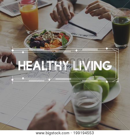 Stay Healthy Body Care Living Lifestyle Nutrious Food