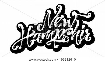 New Hampshir. Sticker. Modern Calligraphy Hand Lettering for Silk Screen Printing