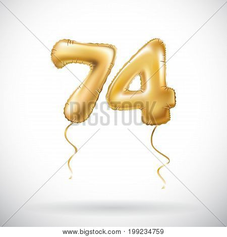 Vector Golden Number 74 Seventy Four Metallic Balloon. Party Decoration Golden Balloons. Anniversary