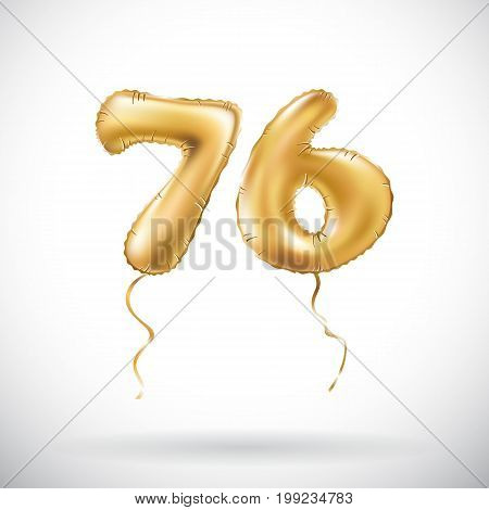 Vector Golden Number 76 Seventy Six Metallic Balloon. Party Decoration Golden Balloons. Anniversary