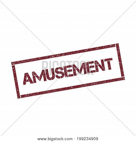 Amusement Rectangular Stamp. Textured Red Seal With Text Isolated On White Background, Vector Illust