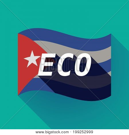 Long Shadow Cuba Flag With    The Text Eco