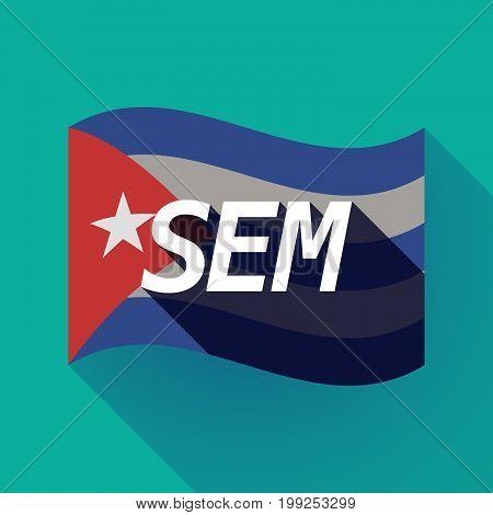 Long Shadow Cuba Flag With    The Text Sem