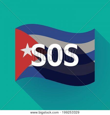 Long Shadow Cuba Flag With    The Text Sos