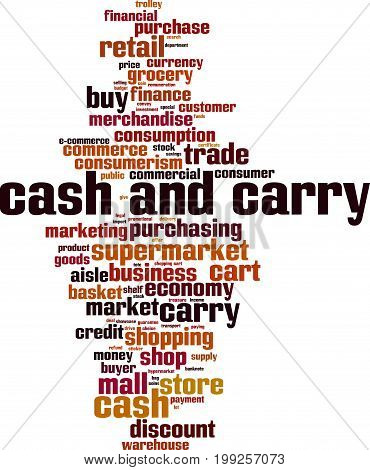 Cash and carry word cloud concept. Vector illustration 0n white
