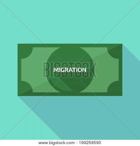 Long Shadow Bank Note With  The Text Migration