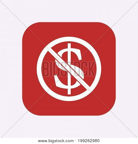 Isolated Button With  A Dollar Sign  In A Not Allowed Signal