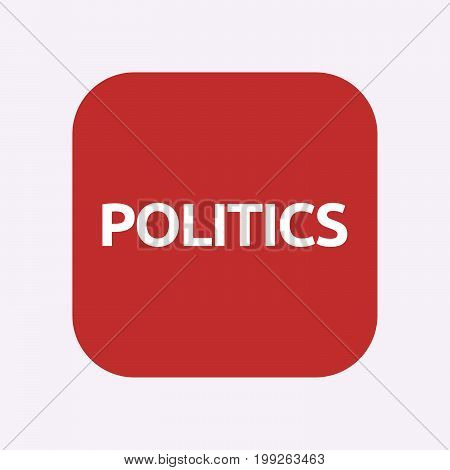Isolated Button With  The Text Politics