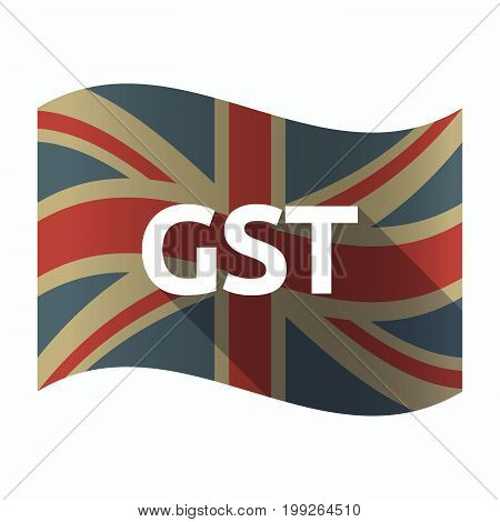 Isolated Uk Flag With  The Goods And Service Tax Acronym Gst