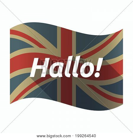 Isolated Uk Flag With  The Text Hello! In The German Language