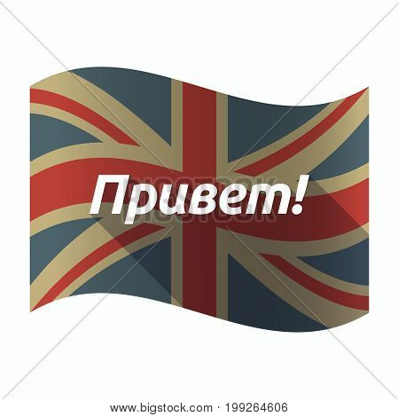 Isolated Uk Flag With  The Text Hello In The Russian Language